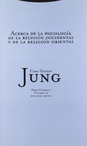 Descargar Libro Acerca De La Psicología De La Religión Occidental Y De La Religión Oriental - Volumen 2 Carl Gustav Jung
