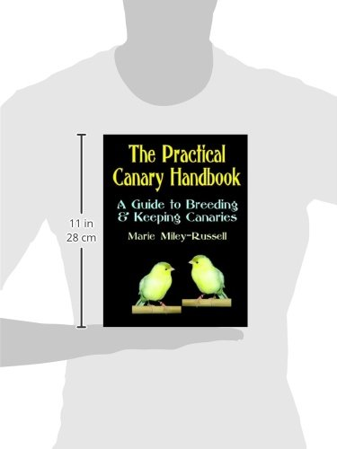The Practical Canary Handbook: A Guide to Breeding & Keeping Canaries
