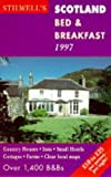 Scotland Bed and Breakfast, 1997, Stilwell Publishing Staff, 0952190990