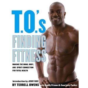 Read Online T.O.'s Finding Fitness: Making the Mind, Body, and Spirit Connection for Total Health [Bargain Price] [Hardcover] ebook