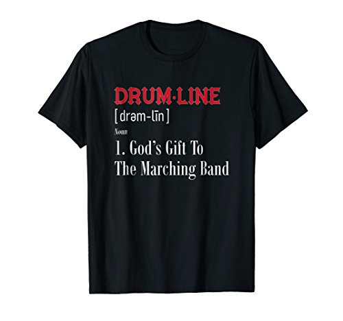 Drumline Definition Shirt For Percussion Players (The Best Drumline Ever)