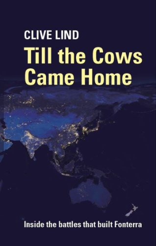 till-the-cows-came-home-inside-the-battles-that-built-fonterra