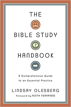 The Bible Study Handbook: A Comprehensive Guide to an Essential Practice by Lindsay Olesberg (2012-11-19)
