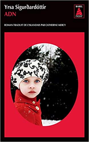 Amazon.fr - Adn - Sigurdardottir, Yrsa, Mercy, Catherine - Livres