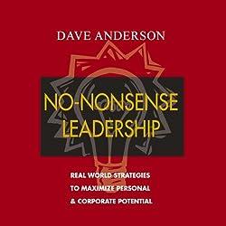 No-Nonsense Leadership