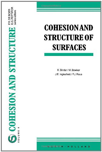 Cohesion and Structure of Surfaces, Volume 4