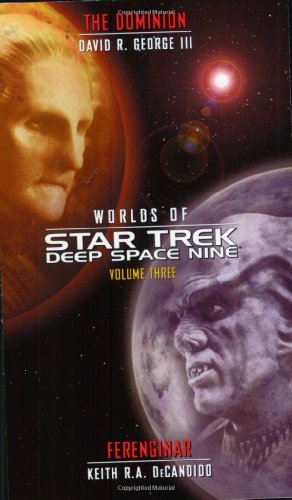 Worlds of Star Trek: Deep Space Nine, Vol. 3, The Dominion and Ferenginar