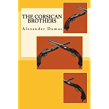 The Corsican Brothers: A Quality Print Classic