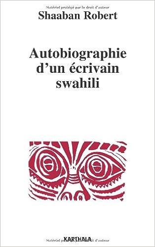 Livres gratuits Autobiographie d'un écrivain swahili pdf