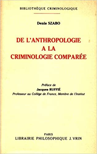Lire De l'anthropologie à la criminologie comparée pdf epub
