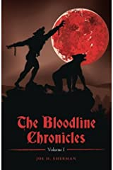 The Bloodline Chronicles (Volume 1)