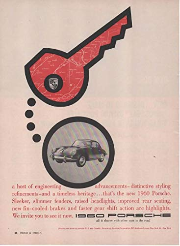 "Magazine Print Ad: 1960 Porsche 356, Keychain design,""All It Shares With Other Cars Is the Road.Sleeker, Slimmer."""