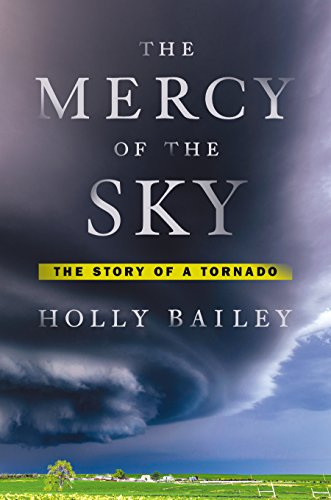 Book Cover: The Mercy of the Sky: The Story of a Tornado