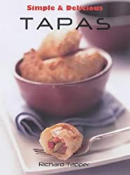 Simple and Delicious Tapas