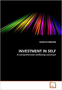 Book INVESTMENT IN SELF: A comprehensive wellbeing construct