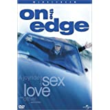 On the Edge: A Joyride Through Sex, Love and Other Activities