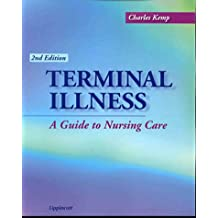 Terminal Illness: A Guide to Nursing Care