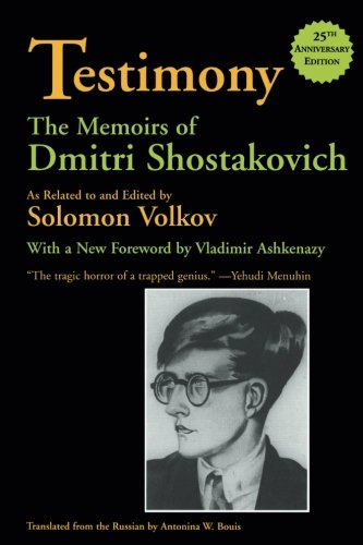 Testimony: The Memoirs of Dmitri Shostakovich