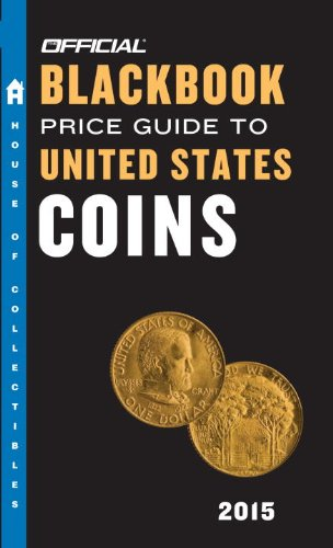 Download The Official Blackbook Price Guide to United States Coins 2015, 53rd Edition PDF
