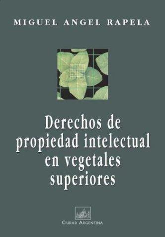 Download Derechos de Propiedad Intelectual En Vegetales Superiores (Spanish Edition) pdf epub