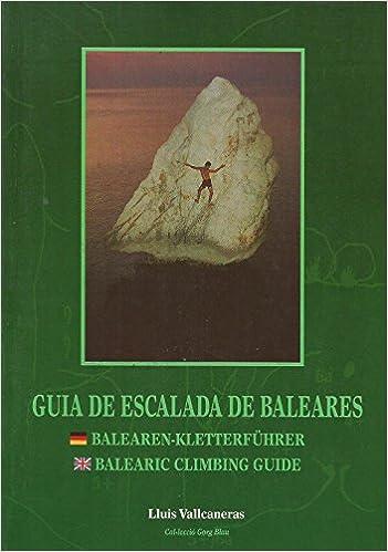 Guia de escalada de las Baleares: Amazon.es: Vallcaneras ...