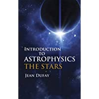 Introduction to Astrophysics (Dover Books on Physics)