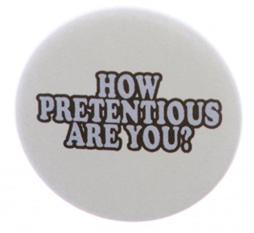 "How Pretentious Are You ? 2.25"" Bottle Opener w/ Keyring"