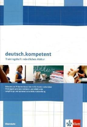 deutsch.oberstufe. Präsentieren und Sprechen zu Texten: Arbeitsheft mündliches Abitur