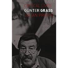 Günter Grass (Critical Lives)