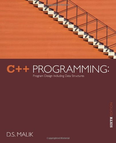 C++ Programming: Program Design Including Data Structures, 6th Edition by Cengage Learning
