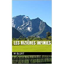 Les rizières infinies (French Edition)