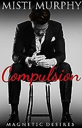 Compulsion: Magnetic Desires