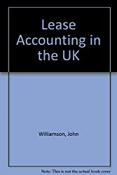Lease Accounting in the U. K. (Euromoney Books)