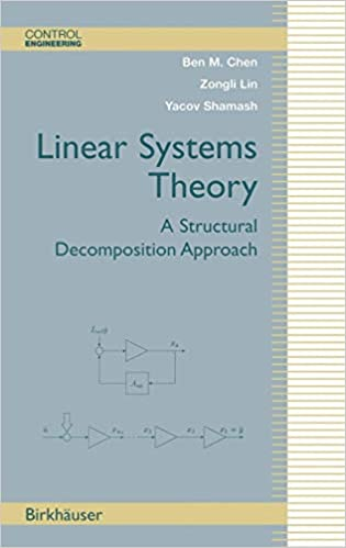 Linear Systems Theory: A Structural Decomposition Approach (Control
