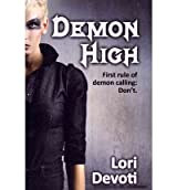 [ [ DEMON HIGH: YOUNG ADULT URBAN FANTASY BY(DEVOTI, LORI )](AUTHOR)[PAPERBACK]