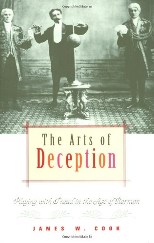 The Arts of Deception: Playing with Fraud in the Age of Barnum