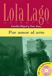 Lola Lage, Detective: Por Amor Al Arte