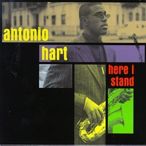 Antonio Hart - Here I Stand - Zortam Music