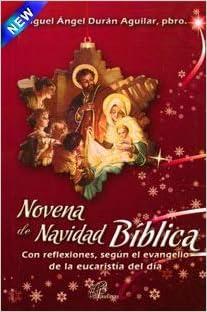 NOVENA DE NAVIDAD BIBLICA (Spanish) Paperback Bunko – 2017