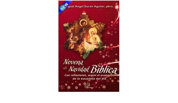 NOVENA DE NAVIDAD BIBLICA: pbro. Miguel Ángel Durán Aguilar: 9789586697880: Amazon.com: Books