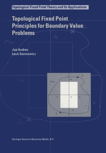 Topological Fixed Point Principles for Boundary Value Problems (Topological Fixed Point Theory and Its Applications)