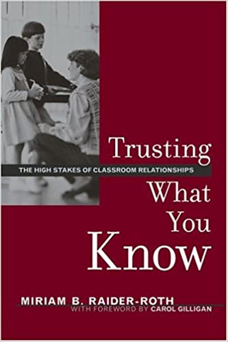 Ebooks gratuits pour téléchargement Android Trusting What You Know: The High Stakes of Classroom Relationships (French Edition) PDF iBook