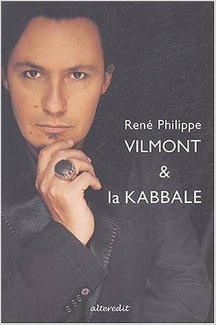 Livre gratuits en ligne René Philippe Vilmont et la Kabbale pdf