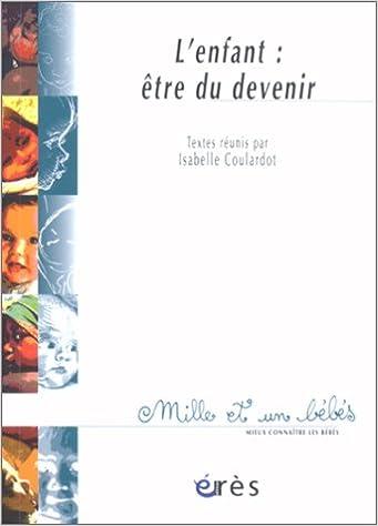 L'Enfant : Etre du devenir pdf, epub ebook