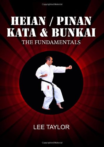 Heian/Pinan Kata & Bunkai The Fundamentals