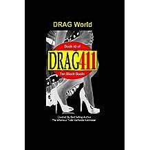 DRAG411's DRAG World: Book 10 (The 10 Black Books)