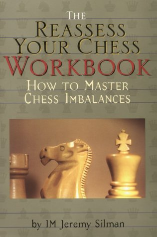 Read Online The Reassess Your Chess Workbook pdf
