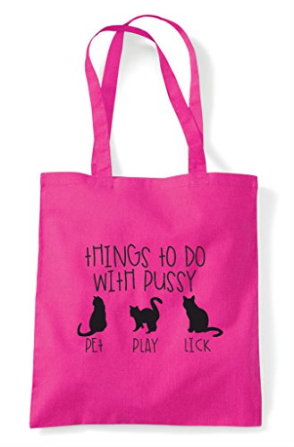 Cheeky Do With Tote To Shopper Bag Pussy Things Funny Fuschia TaIq5