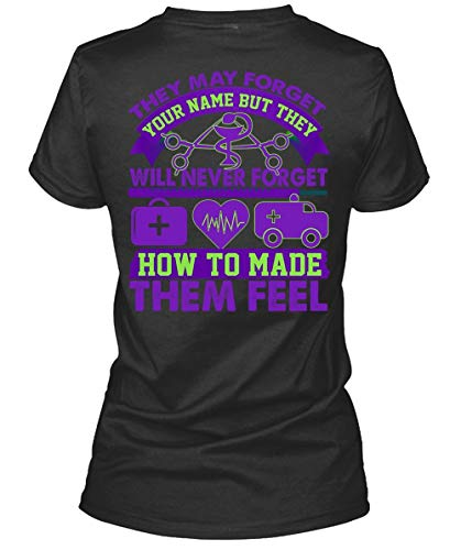 I Love Nurse Women's Tee, They May Forget Your Name T Shirt-WomenTee (S, Black) ()