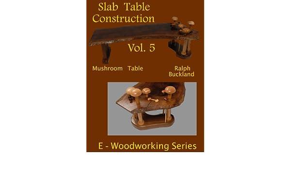 slab table construction amazoncom slab table construction vol 5 ebook ralph s